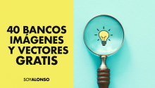 40 bancos de imágenes y vectores GRATIS (Actualizada 2020)