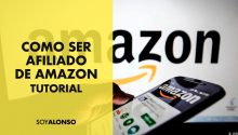 8 Pasos para que te acepten en Amazon Affiliates y ganar dinero con Afiliados