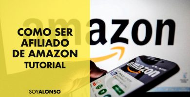 CÓMO SER AFILIADO DE AMAZON Y GANAR DINERO