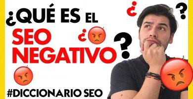SEO NEGATIVO | DICCIONARIO SEO | SOY ALONSO
