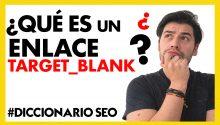 ¿Qué es un ENLACE TARGET _BLANK?