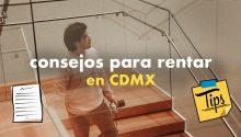 6 CONSEJOS para rentar en CDMX departamento en 2020