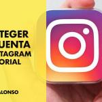Asegurar tu cuenta de Instagram tutorial 2020