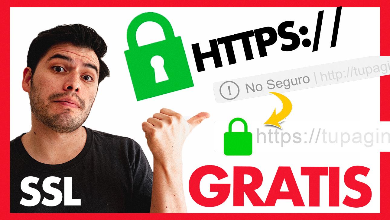 Cómo instalar gratis el certificado SSL y pasar de http a https en 2020