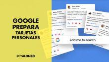 Google presenta: tarjetas de perfil virtuales en las búsqueda de Google