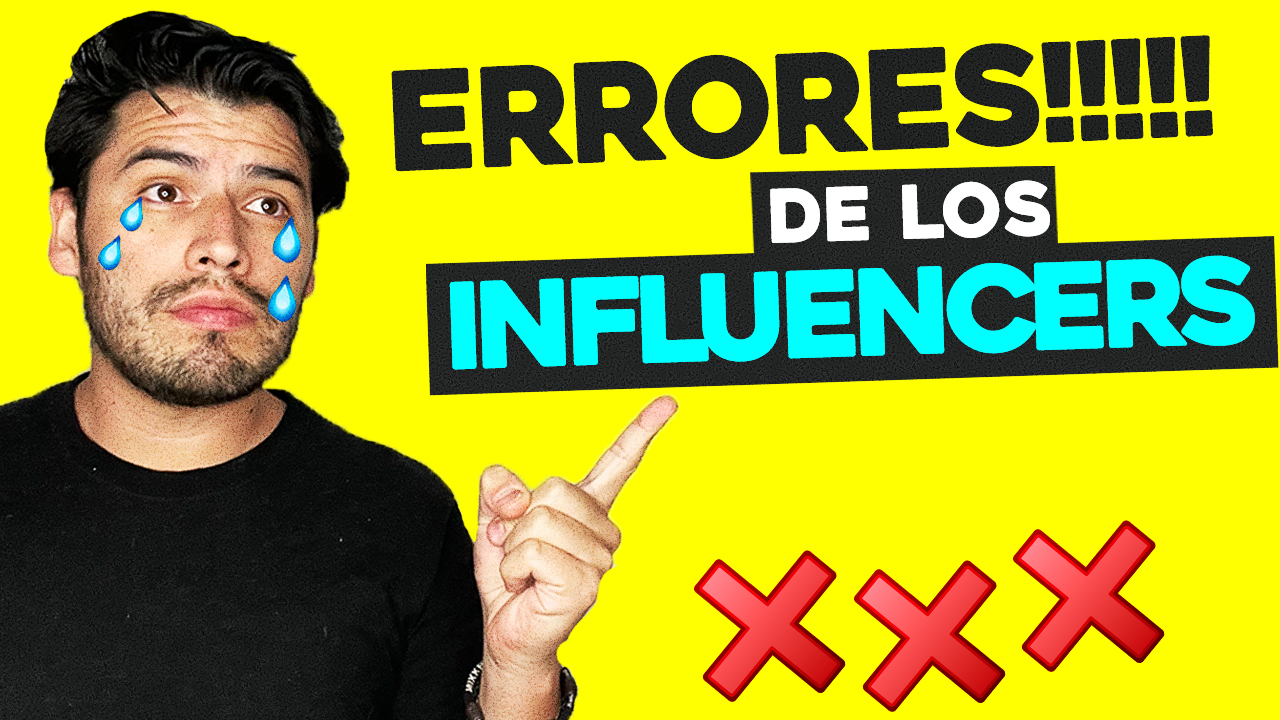 ERRORES DE INFLUENCERS MÁS COMUNES QUE DEBES EVITAR HACER | SOY ALONSO
