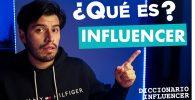 ¿Qué es un influencer? ¿cuáles son las características de un influencer?